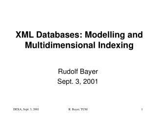 XML Databases: Modelling and Multidimensional Indexing
