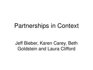 Partnerships in Context