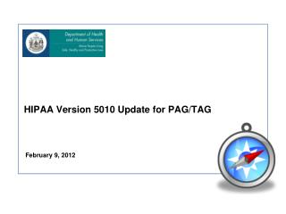 HIPAA Version 5010 Update for PAG/TAG