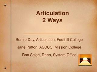 Articulation  2 Ways