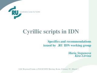 Cyrillic scripts in IDN