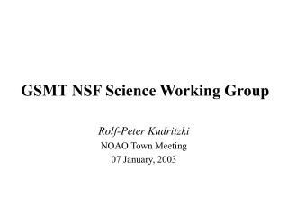 GSMT NSF Science Working Group
