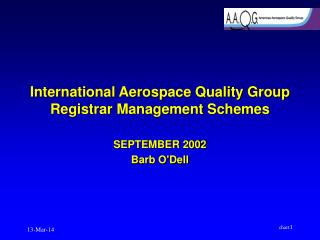 International Aerospace Quality Group Registrar Management Schemes
