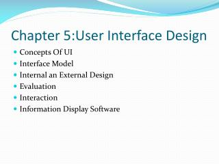 Chapter 5:User Interface Design