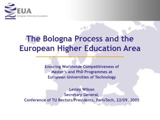 The Bologna Process and the European Higher Education Area