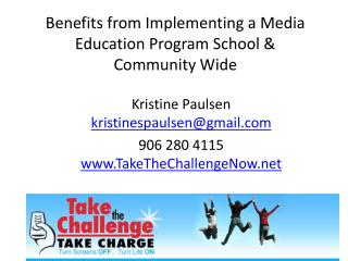 Benefits from Implementing a Media Education Program School & Community Wide