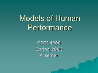 Models of Human Performance