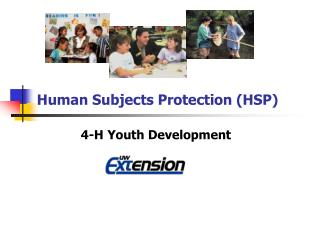 Human Subjects Protection (HSP)