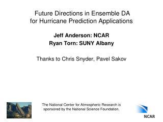 Future Directions in Ensemble DA  for Hurricane Prediction Applications