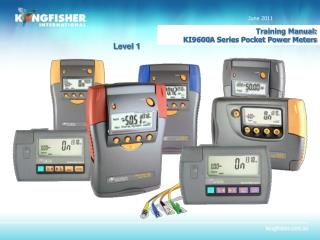 Training Manual:  KI9600A Series Pocket Power Meters