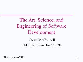 The Art, Science, and Engineering of Software Development