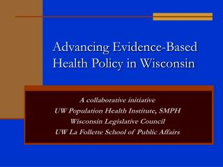 Advancing Evidence-Based Health Policy in Wisconsin
