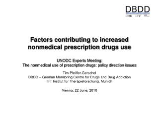 Tim Pfeiffer-Gerschel DBDD – German Monitoring Centre for Drugs and Drug Addiction