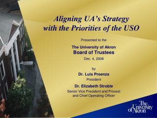 Aligning UA's Strategy with the Priorities of the USO