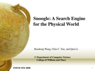 Snoogle: A Search Engine for the Physical World