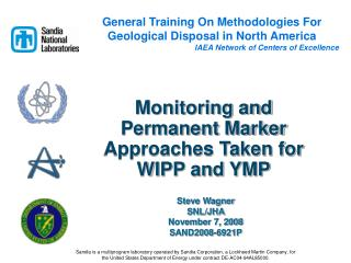Monitoring and Permanent Marker Approaches Taken for WIPP and YMP