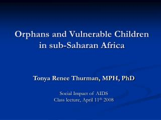 Orphans and Vulnerable Children in sub-Saharan Africa