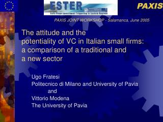 Ugo Fratesi Politecnico di Milano and University of Pavia and Vittorio Modena