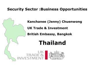 Kanchanee (Jenny) Chuenwong  UK Trade & Investment British Embassy, Bangkok       Thailand