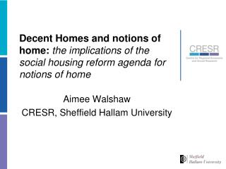 Aimee Walshaw CRESR, Sheffield Hallam University