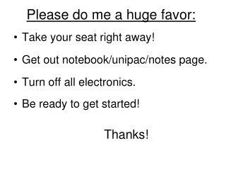 Please do me a huge favor: