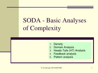 SODA - Basic Analyses of Complexity