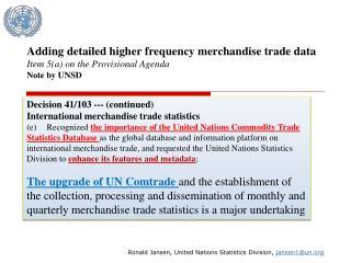 Ronald Jansen, United Nations Statistics Division,  jansen1@un
