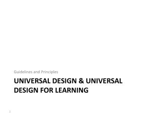 Universal Design & Universal Design for Learning