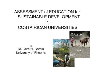 ASSESSMENT of EDUCATION for SUSTAINABLE DEVELOPMENT  in  COSTA RICAN UNIVERSITIES