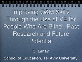O.  Lahav School of Education, Tel Aviv University