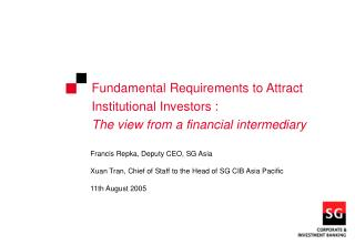Francis Repka, Deputy CEO, SG Asia  Xuan Tran, Chief of Staff to the Head of SG CIB Asia Pacific