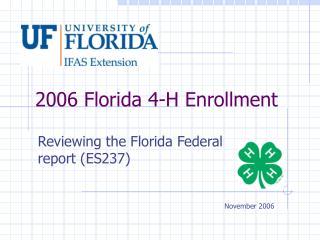 2006 Florida 4-H Enrollment