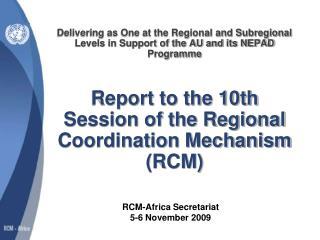 RCM-Africa Secretariat  5-6 November 2009