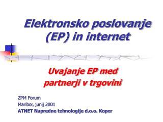 Elektronsko poslovanje EP in internet