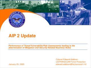 AIP 2 Update