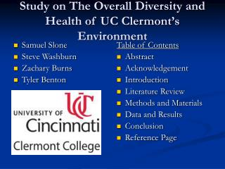 Study on The Overall Diversity and Health of UC Clermont�s Environment