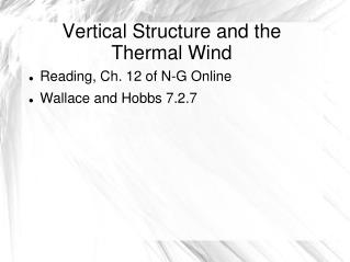 Vertical Structure and the Thermal Wind