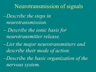 Neurotransmission of signals