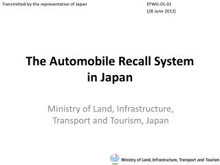The Automobile Recall System in Japan