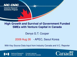 High Growth and Survival of Government Funded SMEs with Venture Capital in Canada