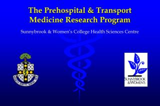 The Prehospital & Transport Medicine Research Program