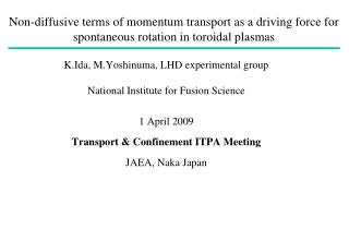 K.Ida, M.Yoshinuma, LHD experimental group National Institute for Fusion Science 1 April 2009