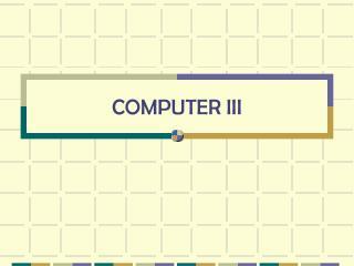 COMPUTER III