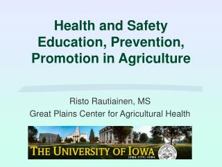 Health and Safety Education, Prevention, Promotion in Agriculture
