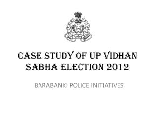 CASE STUDY OF UP VIDHAN SABHA ELECTION 2012
