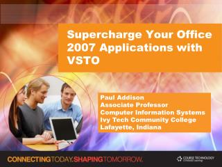 Supercharge Your Office 2007 Applications with VSTO