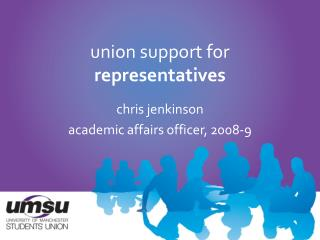 union support for  representatives