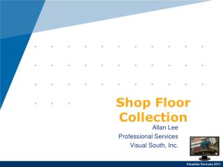 Shop Floor Collection