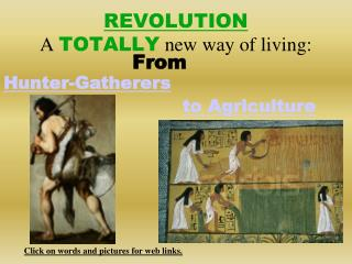 REVOLUTION A  TOTALLY  new way of living: