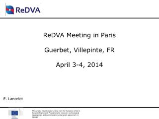 ReDVA Meeting in Paris Guerbet, Villepinte, FR April 3-4, 2014